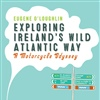 Exploring Ireland's Wild Atlantic Way
